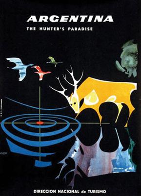Argentina, travel poster, hunter's paradise, hunting