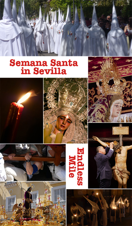 Endless Mile, Robert Wright, guide, Sevilla, Semana Santa, Holy Week, walking tour